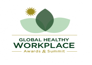 Results Are In for the Inaugural Global Healthy Workplace Awards and Summit